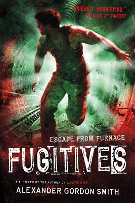 Fugitives By Smith, Alexander Gordon