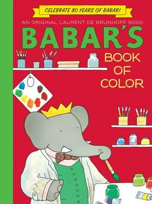 Babar's Book of Color By Brunhoff, Laurent de